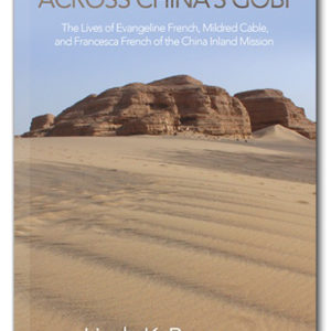 The cover of Across China's Gobi, by Linda K Benson