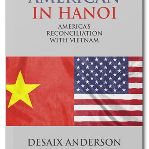 The cover of An American in Hanoi, by Desaix Anderson