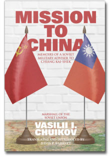 The cover of Mission to China by Vasilii I. Chuikov