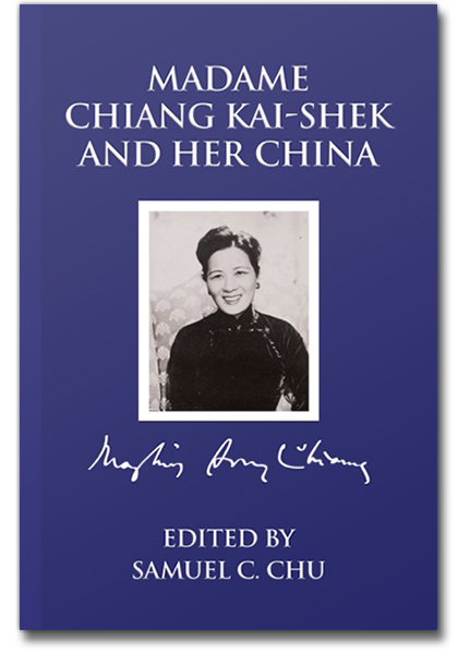 The cover of Madame Chiang Kai-shek and Her China