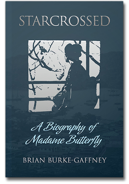 The cover of Starcrossed: A Biography of Madame Butterfly